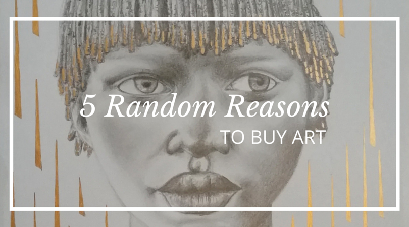 5 Reasons to Buy Art