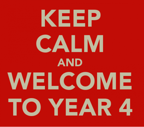 keep-calm-and-welcome-to-year-4