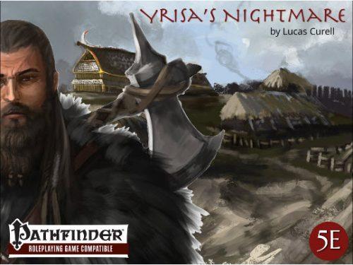 Yrisa's Nightmare.