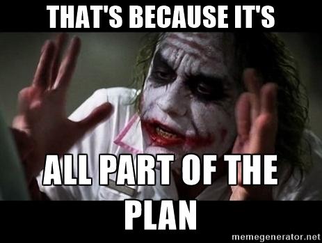 joker-all-apart-of-the-plan