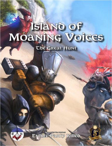 Island of Moaning Voices: The Great Hunt